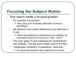 focusing the subject matter