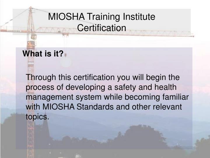 Miosha training institute certification