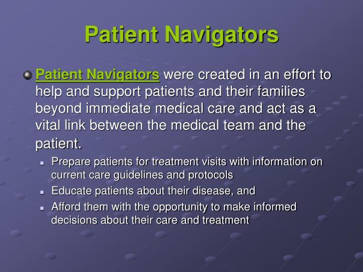Patient navigators