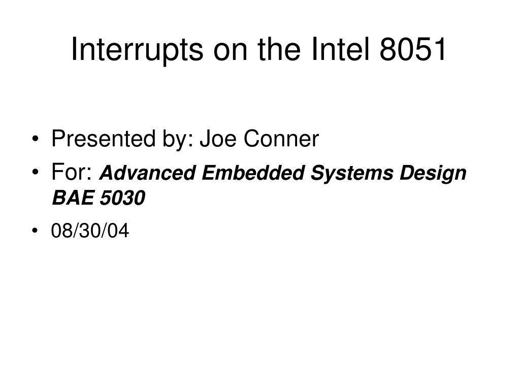 interrupts on the intel 8051 l.