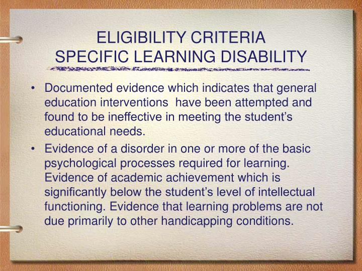 Eligibility criteria specific learning disability