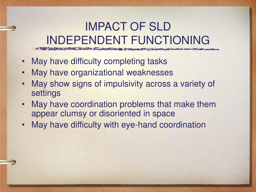 IMPACT OF SLD