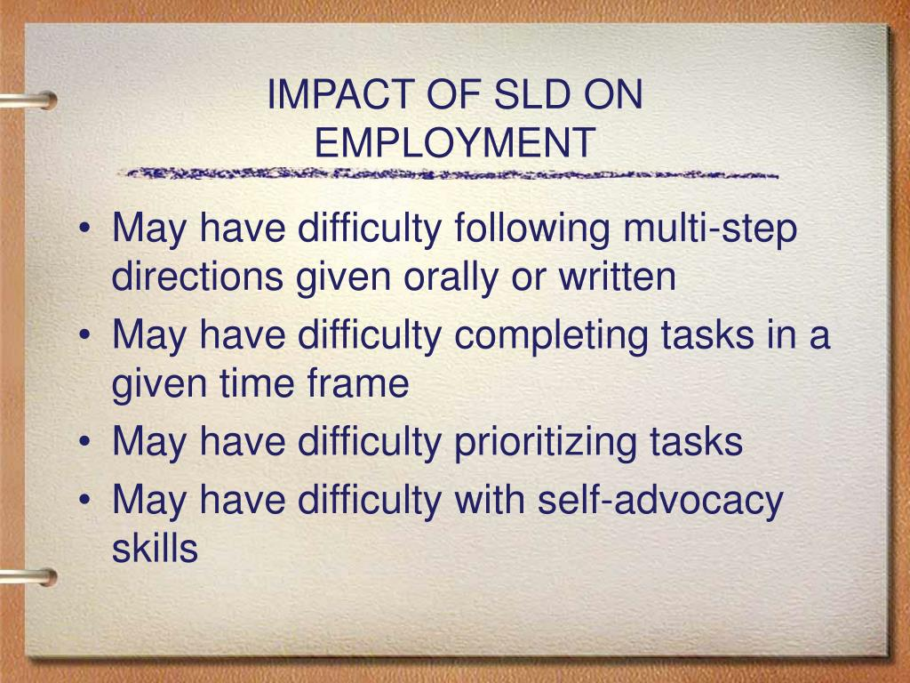 IMPACT OF SLD ON