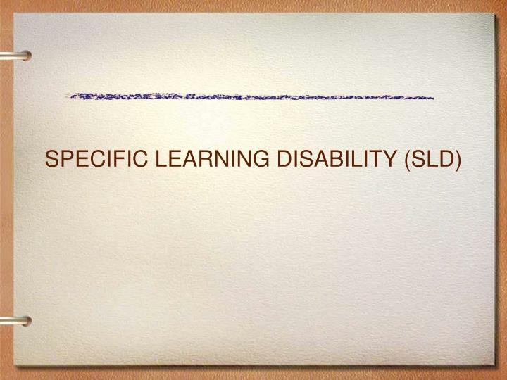 Specific learning disability sld