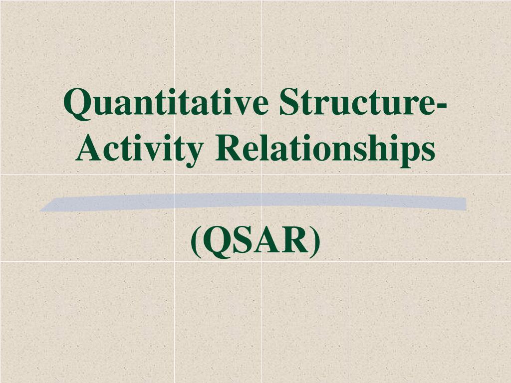 quantitative structure activity relationships qsar l.