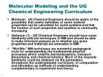 molecular modeling and the ug chemical engineering curriculum