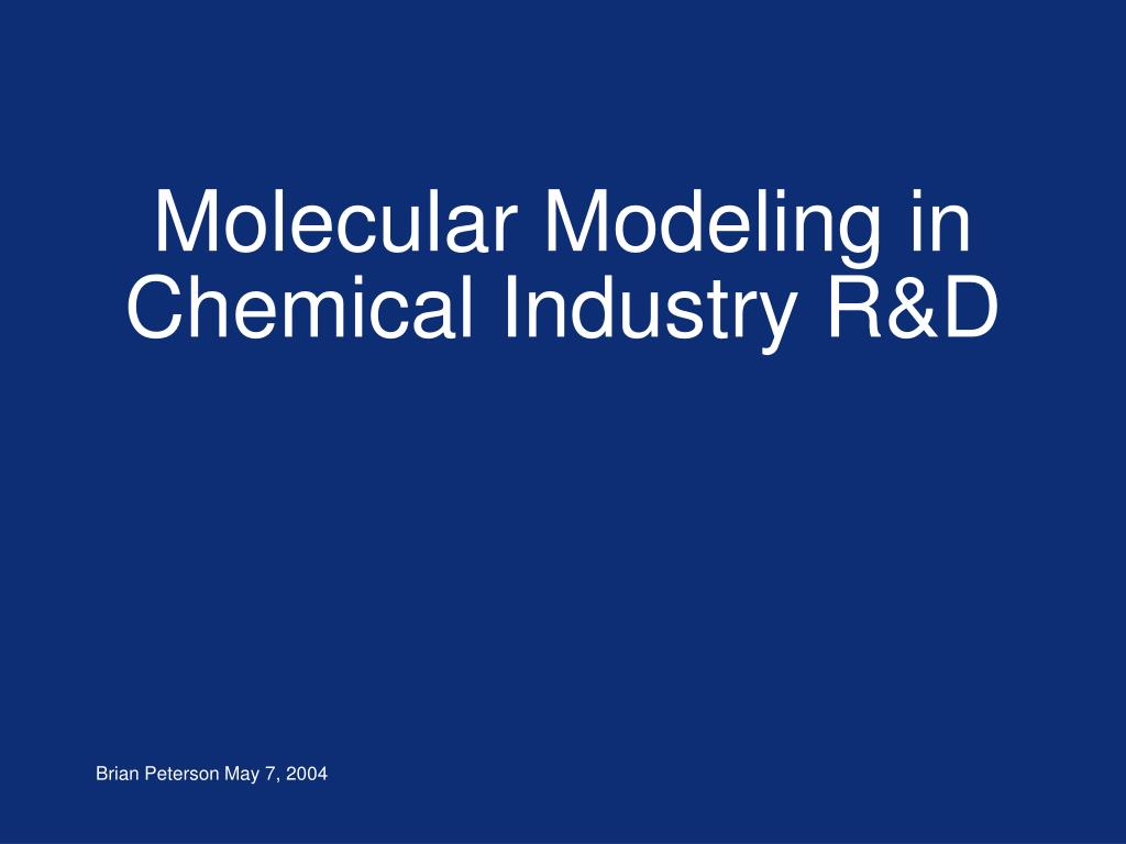molecular modeling in chemical industry r d l.