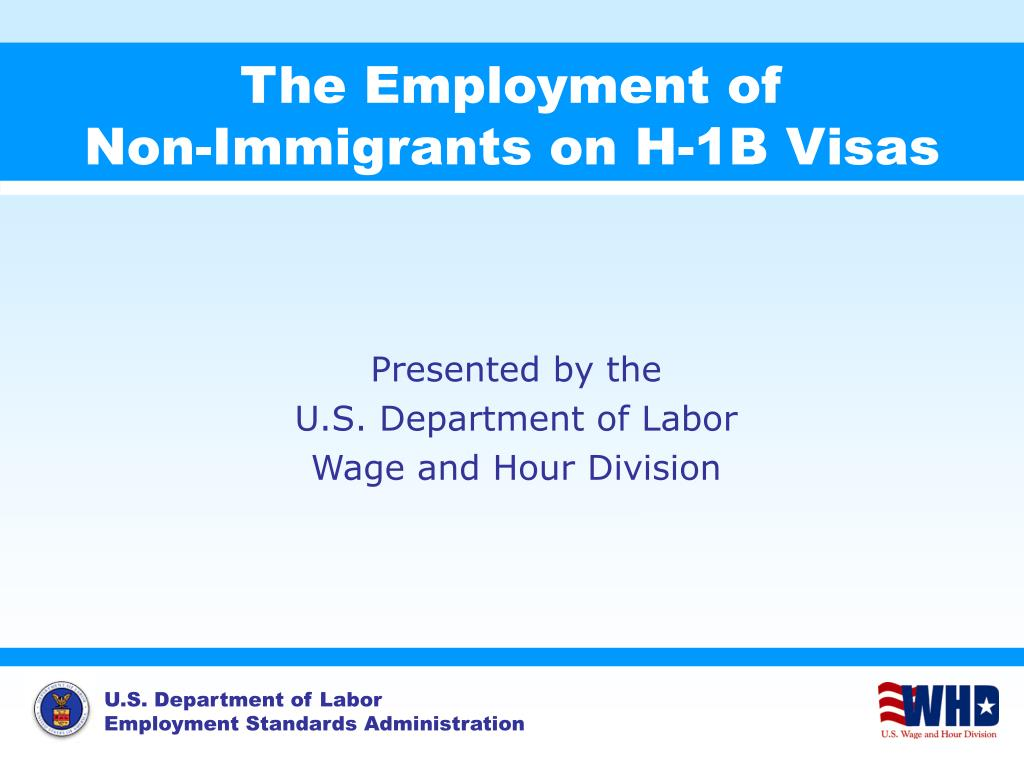 the employment of non immigrants on h 1b visas