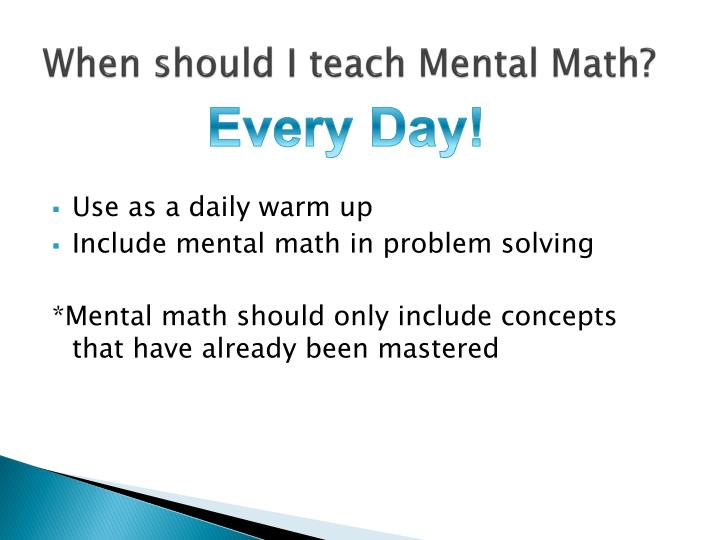 When should I teach Mental Math?