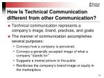 how is technical communication different from other communication13