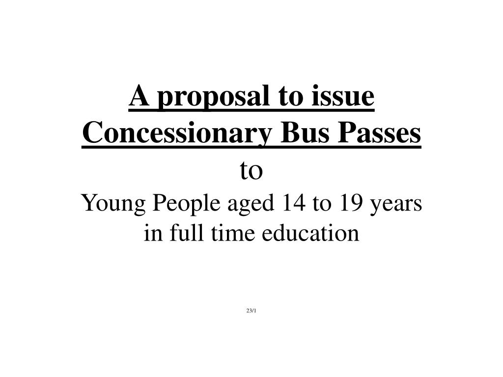 A proposal to issue Concessionary Bus Passes