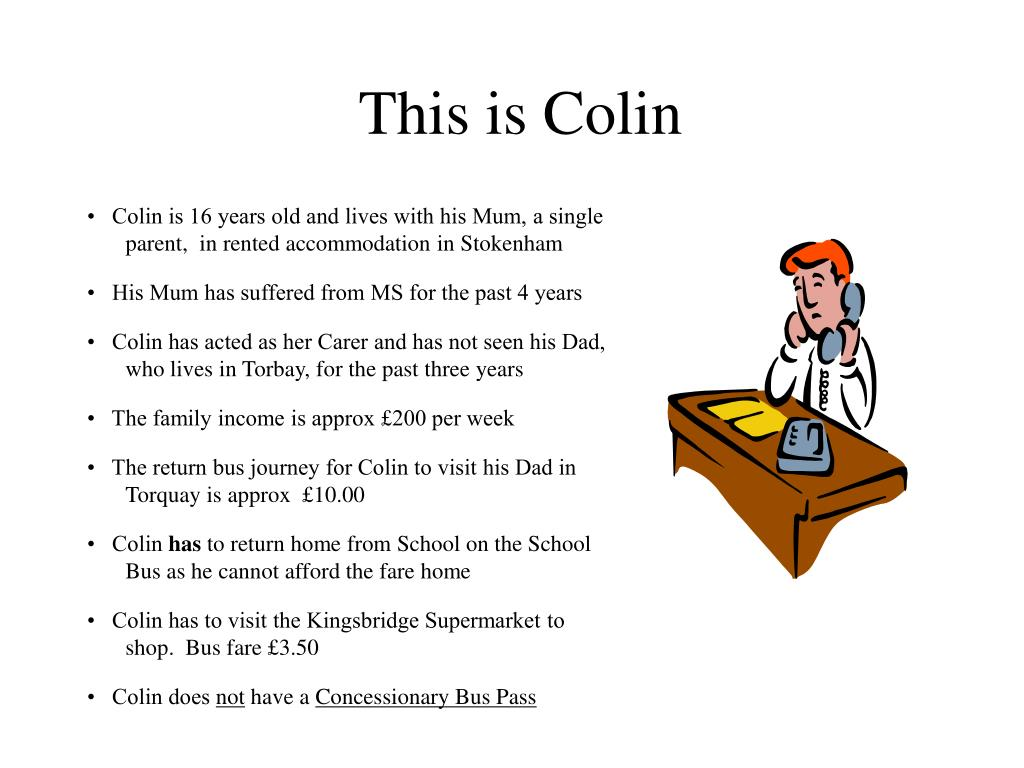This is Colin
