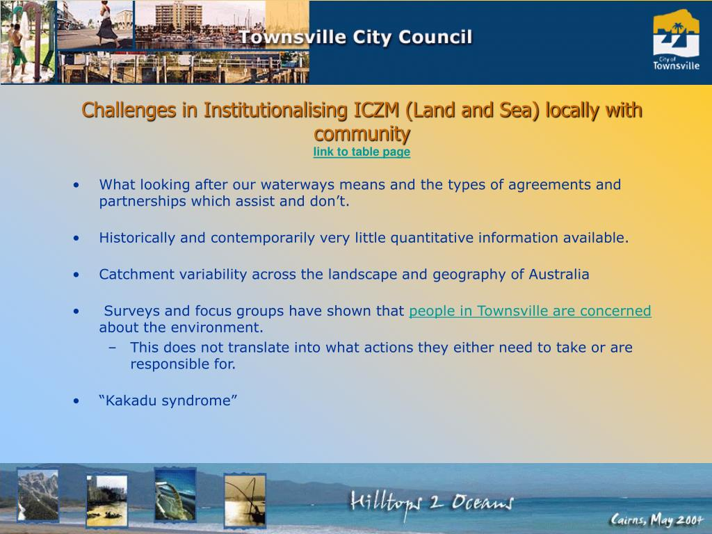 Challenges in Institutionalising ICZM (Land and Sea) locally with community