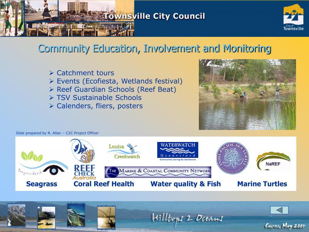 Community Education, Involvement and Monitoring