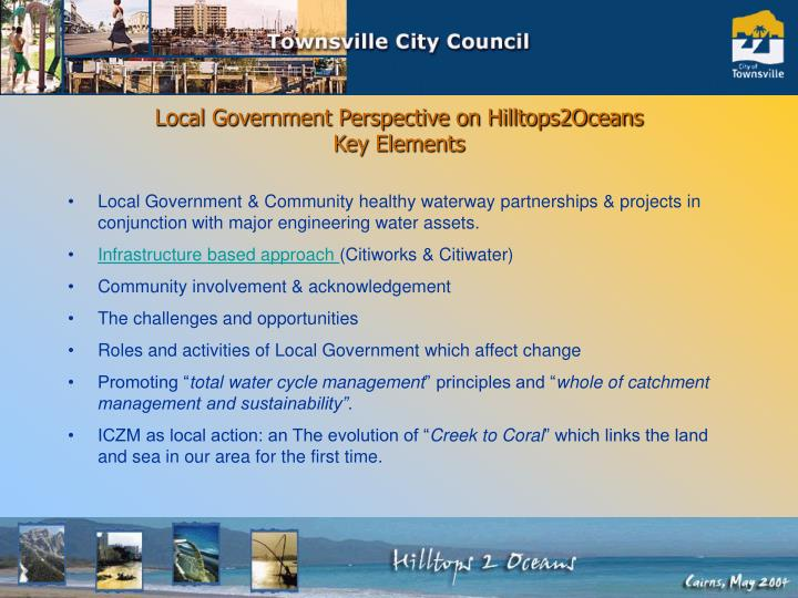 Local government perspective on hilltops2oceans key elements