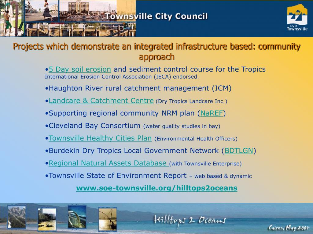 Projects which demonstrate an integrated infrastructure based: community approach