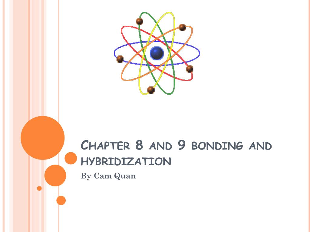 chapter 8 and 9 bonding and hybridization l.