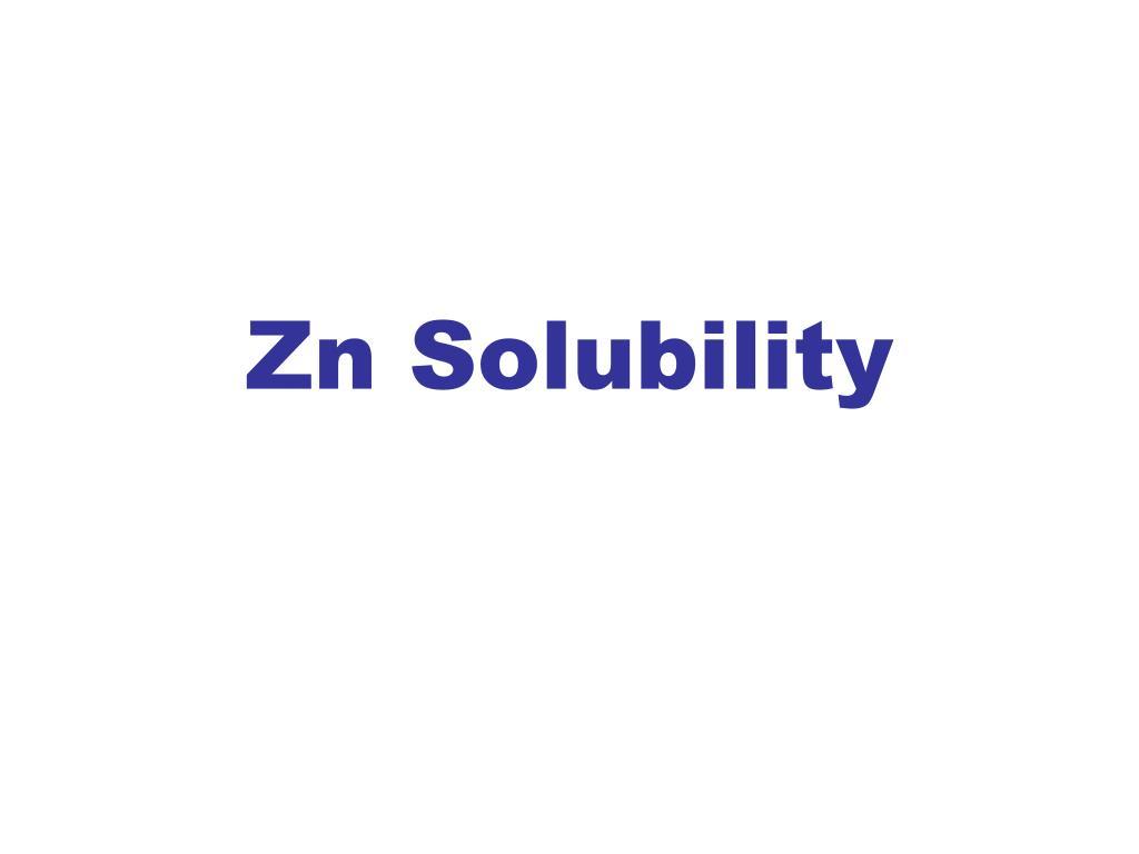 Zn Solubility