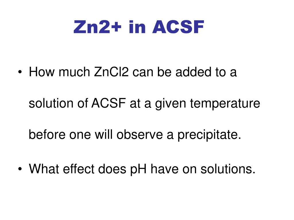 Zn2+ in ACSF