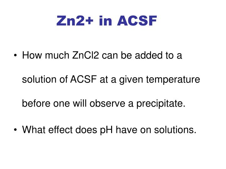 Zn2 in acsf