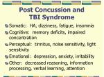 post concussion and tbi syndrome