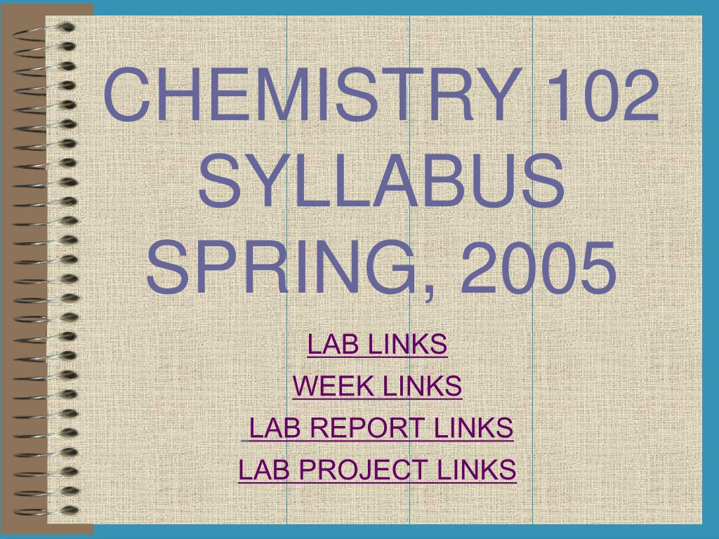 chemistry 102 syllabus spring 2005 l.
