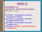 week ix