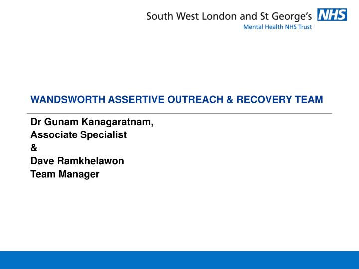 wandsworth assertive outreach recovery team n.