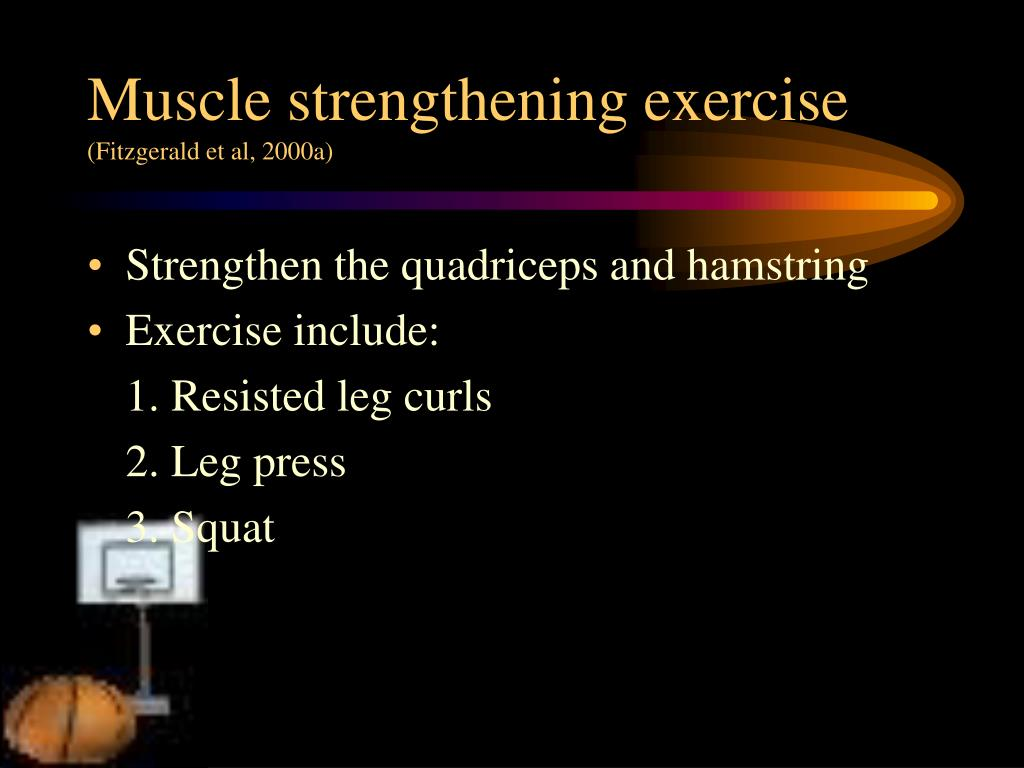 Muscle strengthening exercise