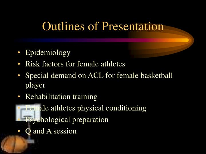 Outlines of presentation