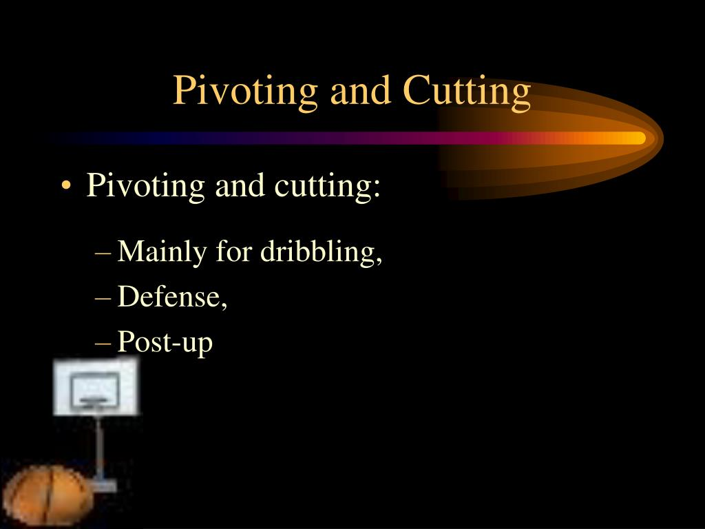 Pivoting and Cutting