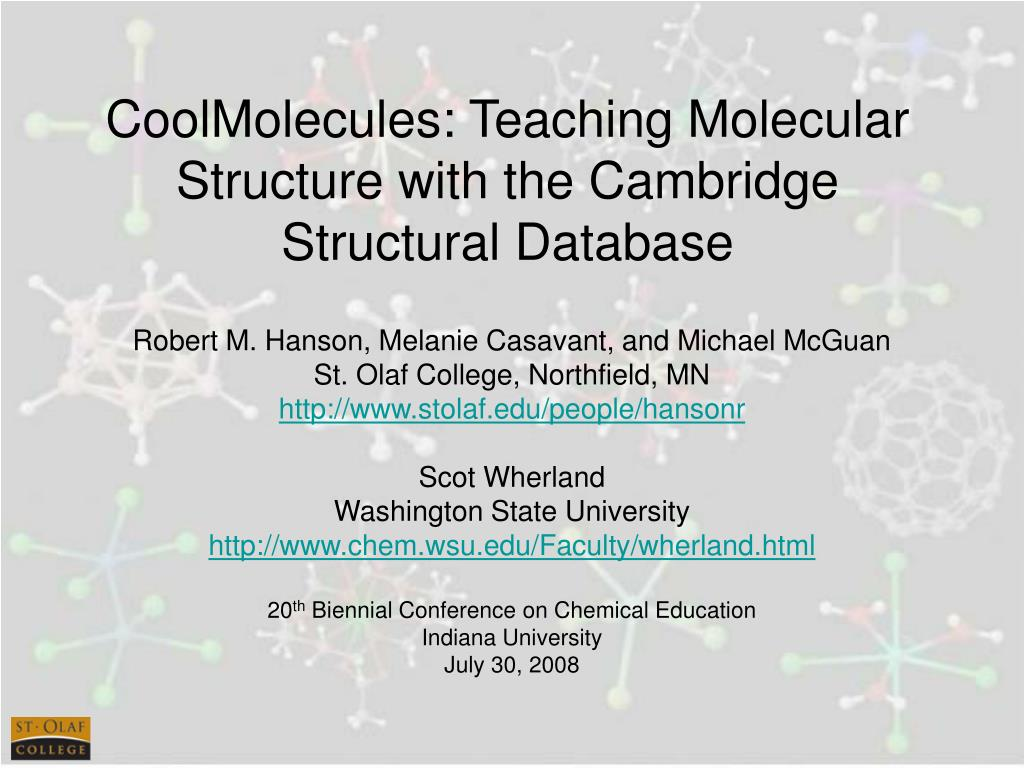 coolmolecules teaching molecular structure with the cambridge structural database l.