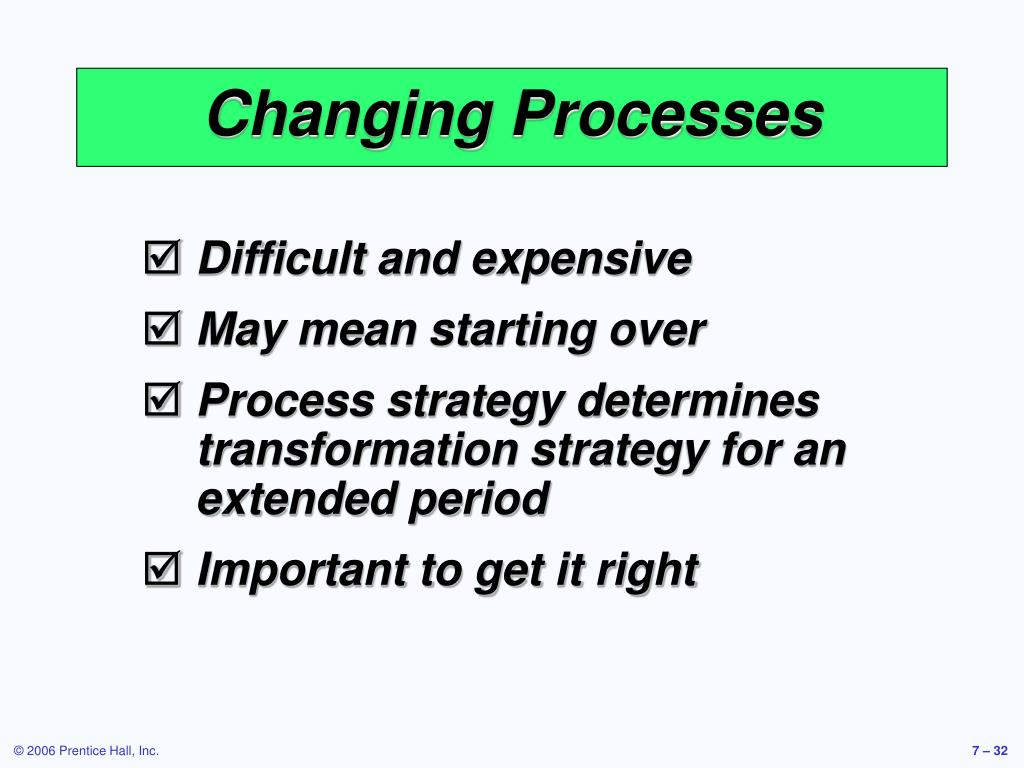 Changing Processes