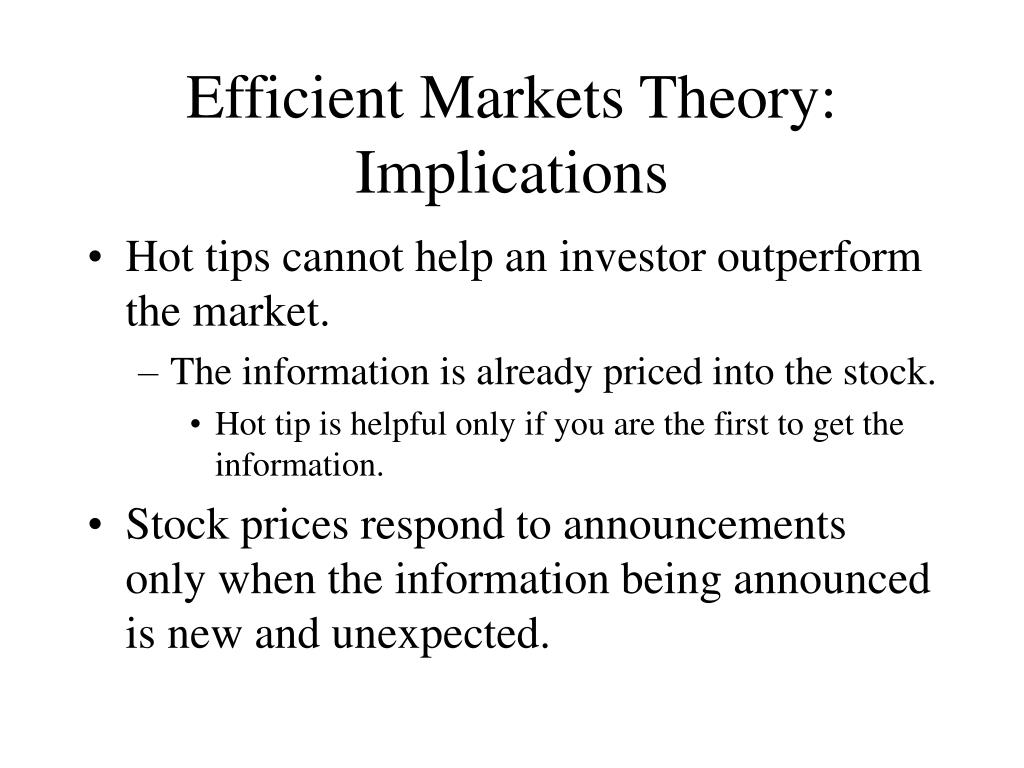 Efficient Markets Theory: Implications