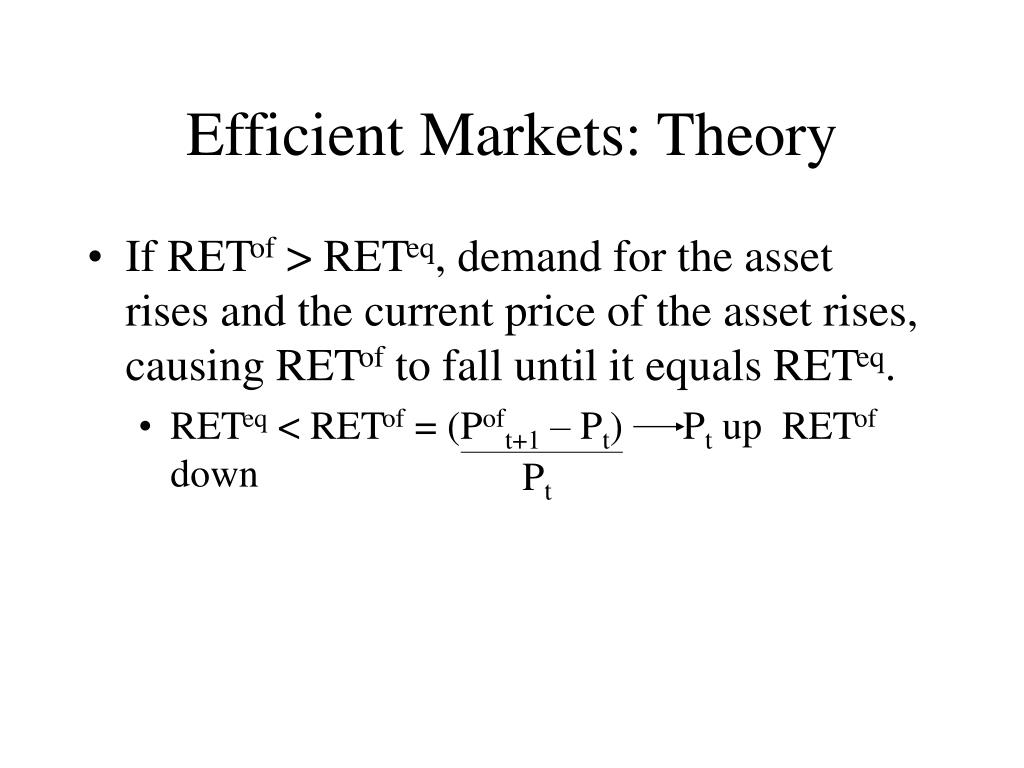 Efficient Markets: Theory