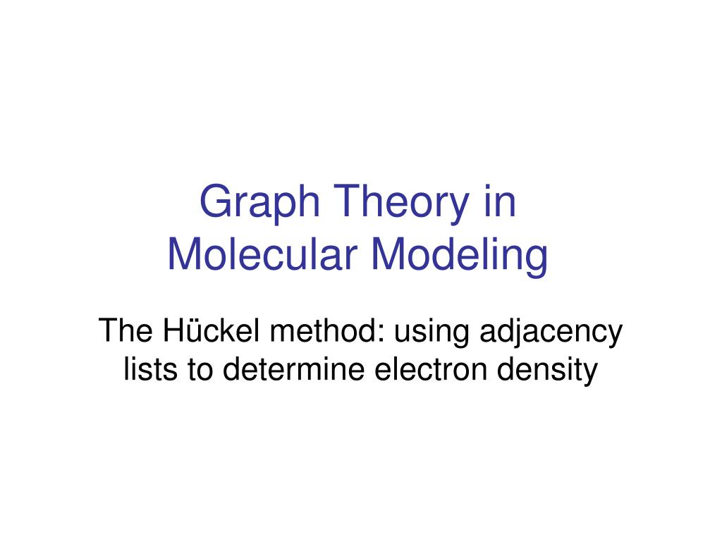 graph theory in molecular modeling l.