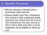 2 benefits provisions