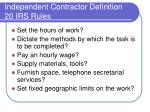 independent contractor definition 20 irs rules