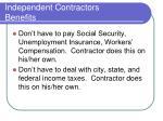 independent contractors benefits