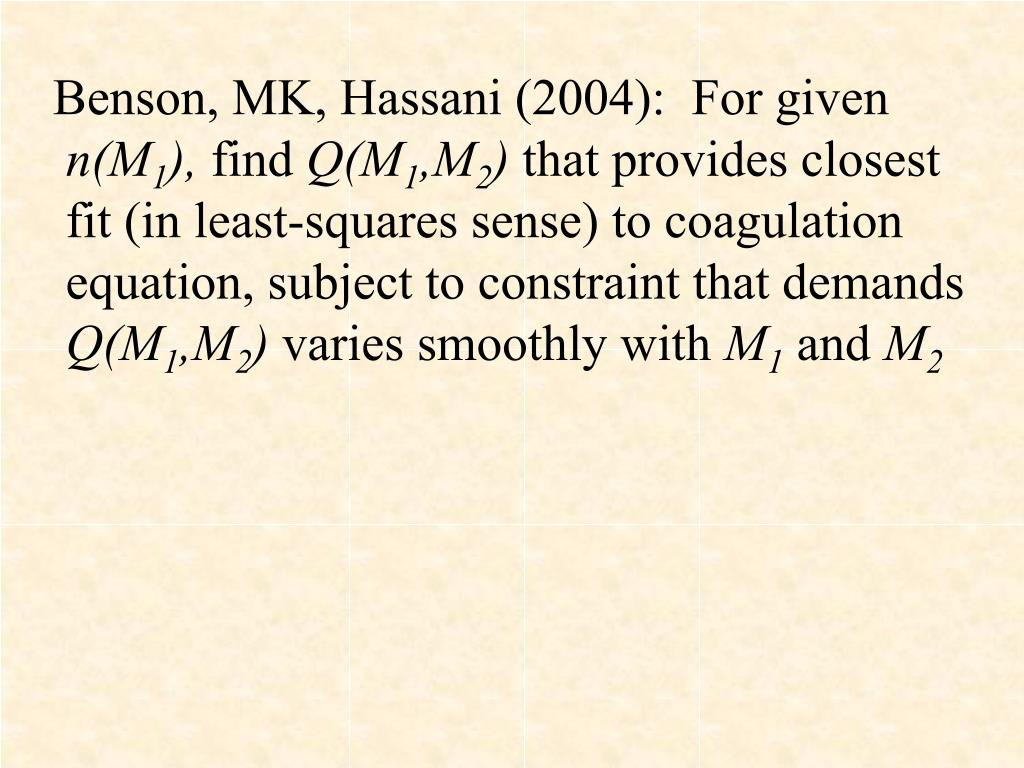 Benson, MK, Hassani (2004):  For given