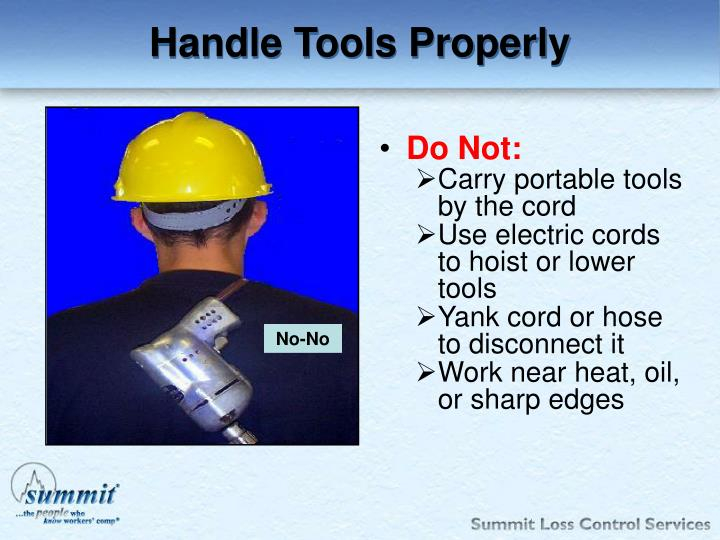 Handle Tools Properly