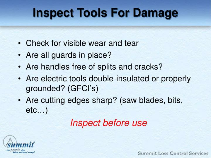 Inspect Tools For Damage