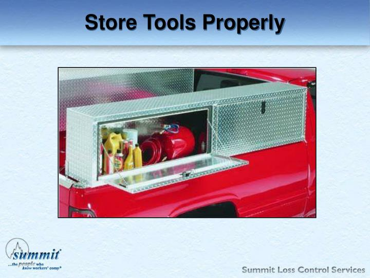 Store Tools Properly