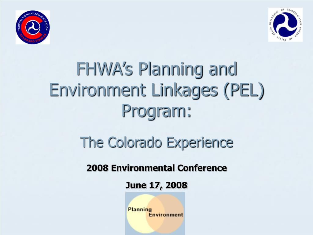 fhwa s planning and environment linkages pel program l.