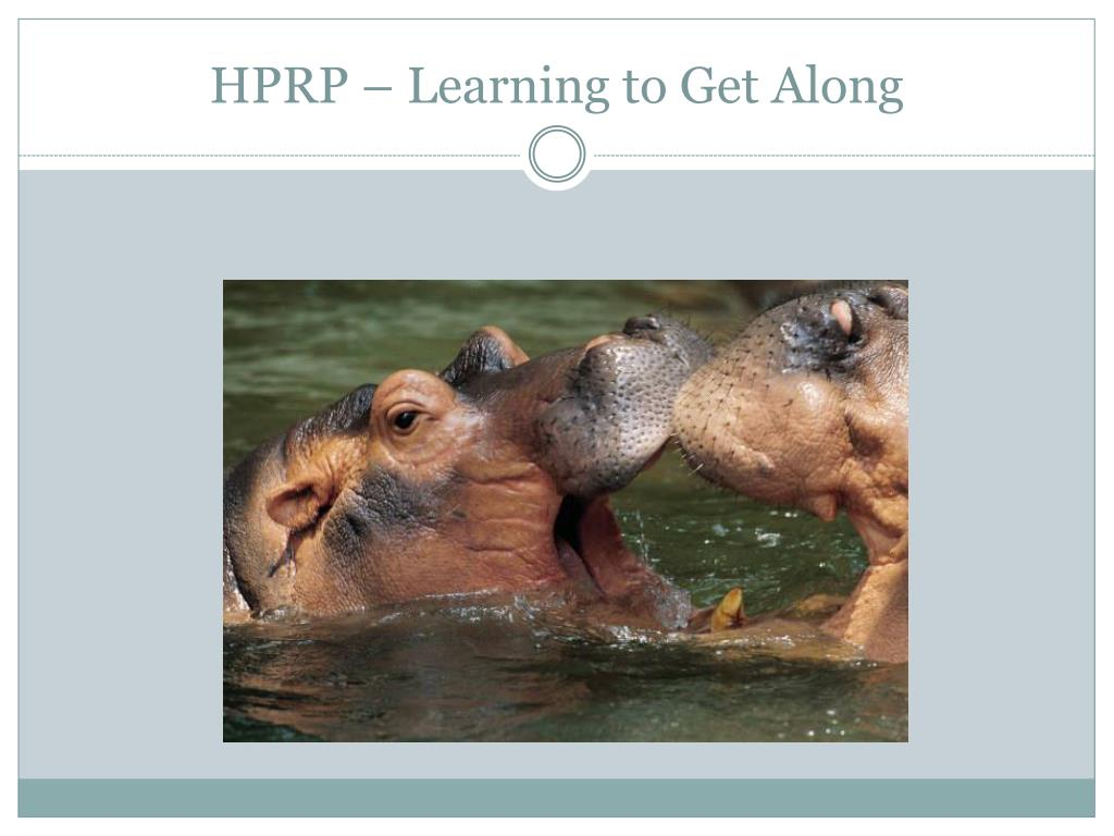 HPRP – Learning to Get Along