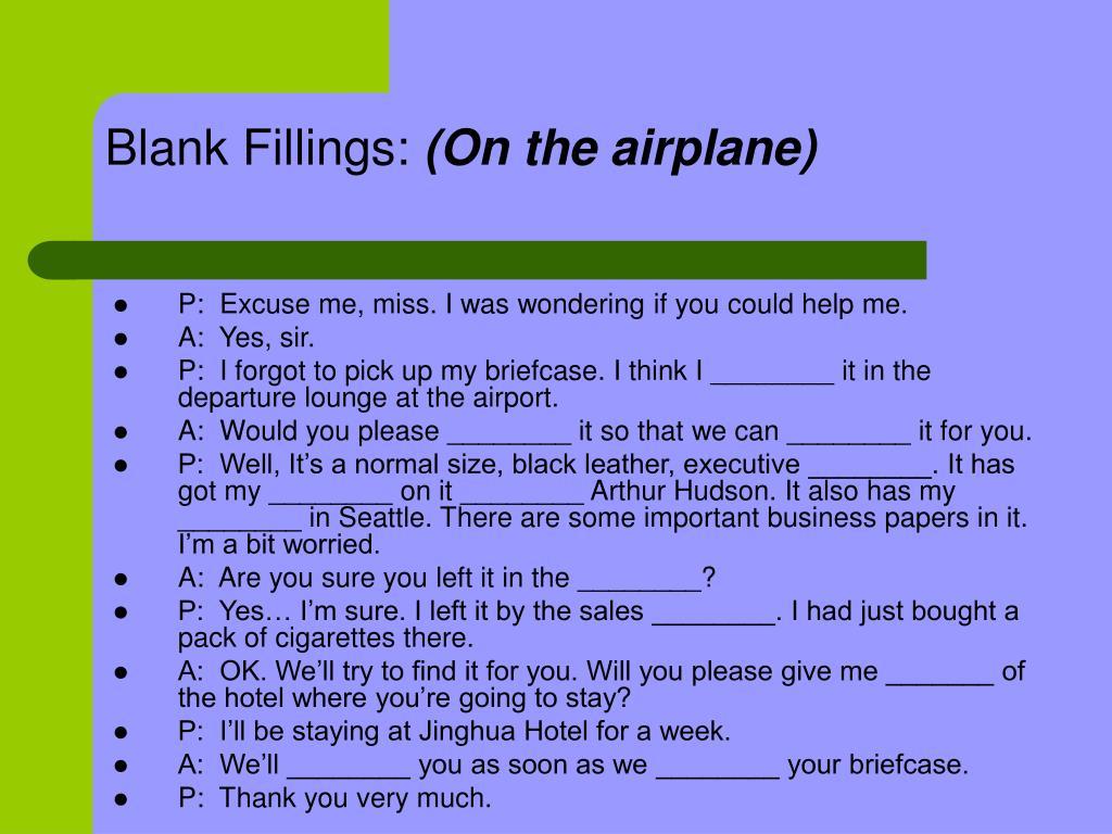 Blank Fillings: