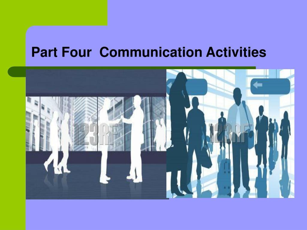 Part Four  Communication Activities