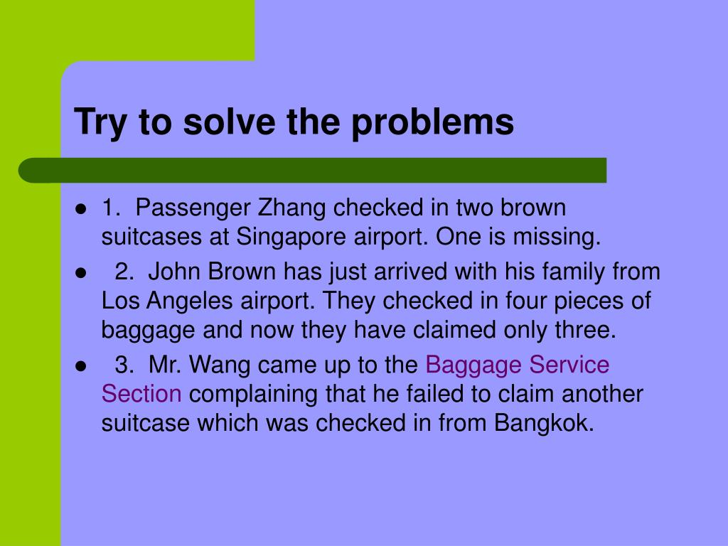 Try to solve the problems