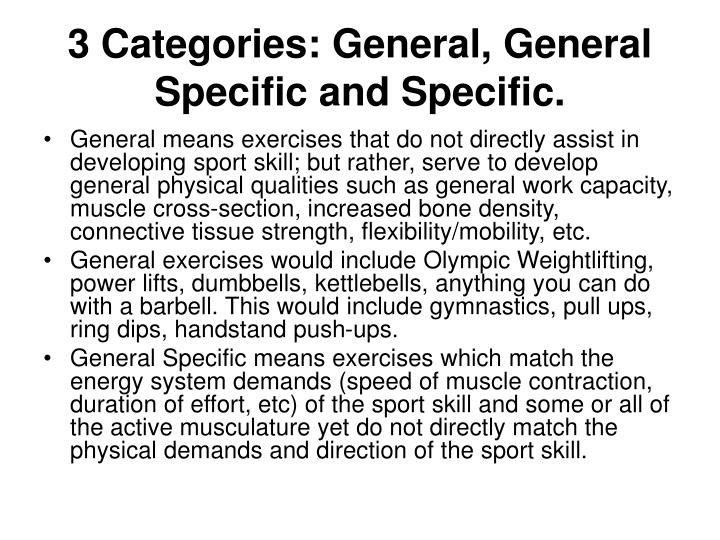 3 categories general general specific and specific