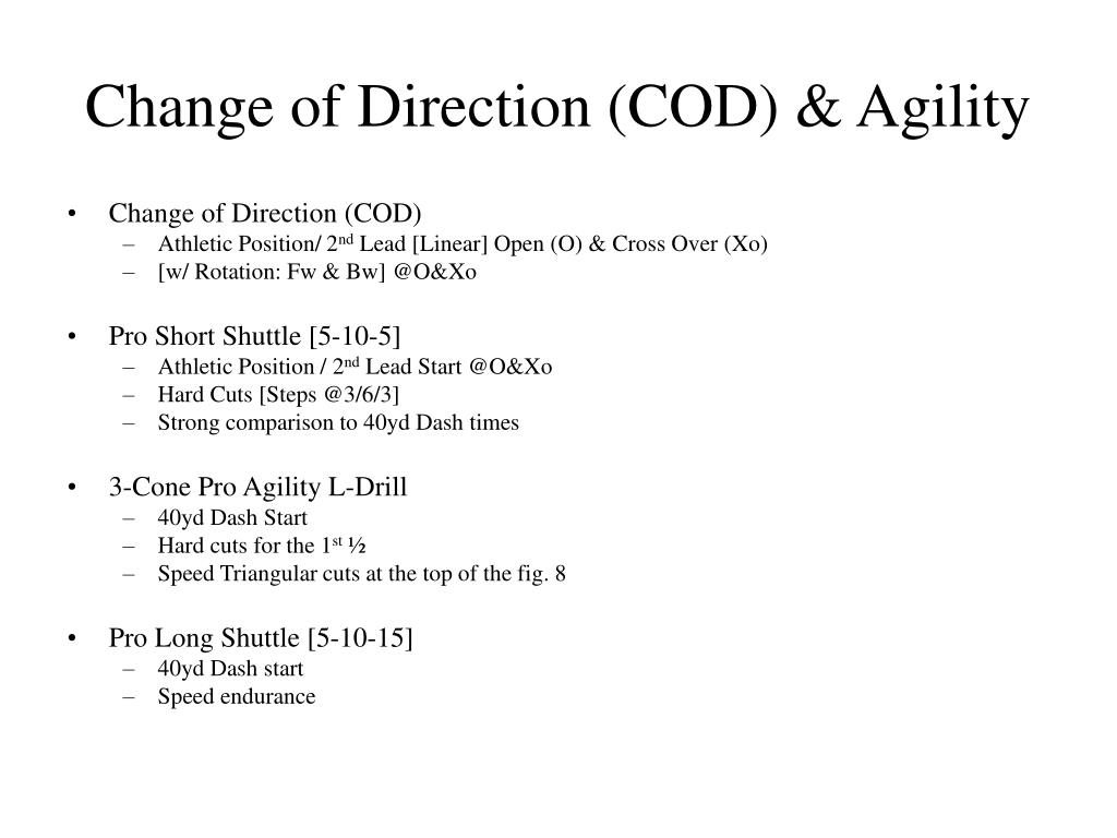 Change of Direction (COD) & Agility